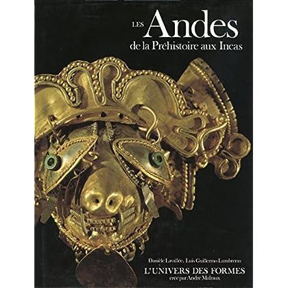 Les Andes : de la préhistoire aux Incas