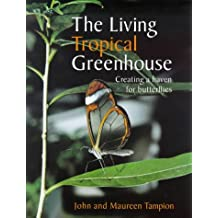 The Living Tropical Greenhouse: Creating a Haven for Butterflies