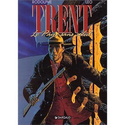 Trent, tome 6 : Le Pays sans soleil
