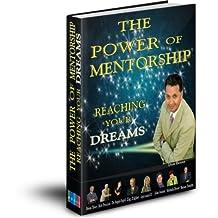 Power of Mentorship Reaching Your Dreams (English Edition)