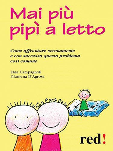 Mai più pipì a letto (Italian Edition) eBook: Elisa Campagnoli ...
