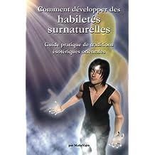 Comment developper des habiletes surnaturelles