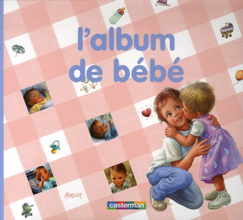 L'album de bébé par Gilbert Delahaye