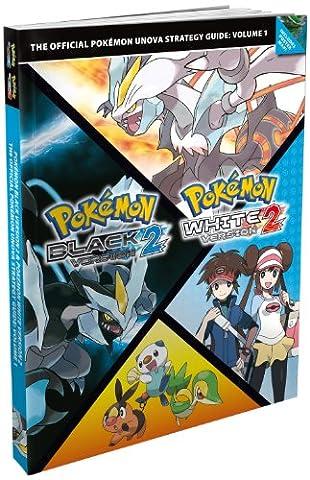 Pokémon Black Version 2 / Pokémon White Version 2: Vol. 1, The Official Pokémon Unova Strategy