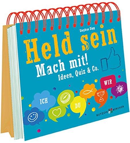 Held sein - mach mit!: Ideen, Quiz & Co