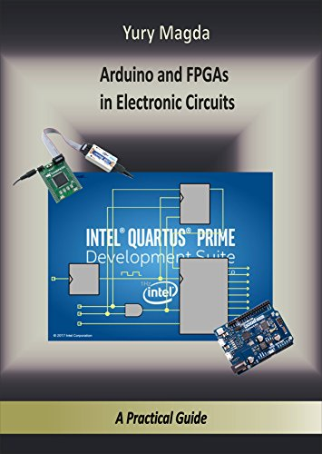 Arduino and FPGAs in Electronic Circuits: A Practical Guide ...