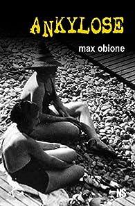 Ankylose par Max Obione