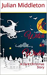 A Witch in Winter: A Dark Christmas Story
