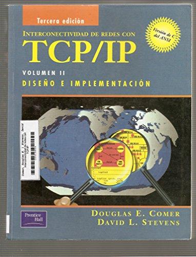 Interconectividad de redes con Tcp/Ip Vol.2 3ED por Douglas E. Comer