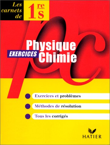Physique-chimie, 1re S, carnet d'exercices