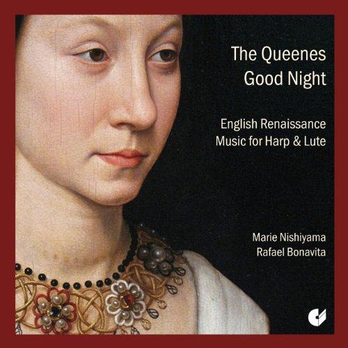 The Queenes Good Night - Englische Renaissance Musik für Harfe und Laute