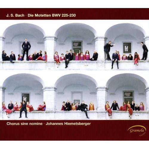 Bach: Die Motetten, BWV 225-230