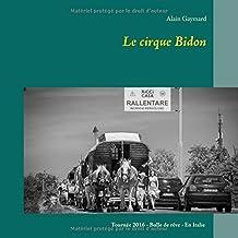 Le cirque bidon 2016 : Tournée 2016 - Bulle de rêve - En Italie