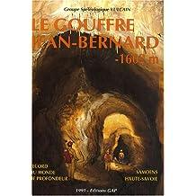 Le gouffre de Jean-Bernard -1602m : Samoëns - Haute-Savoie, Record du monde de profondeur