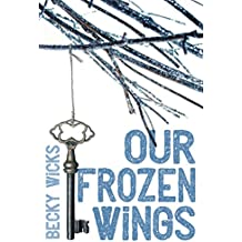 Our Frozen Wings