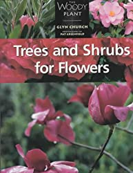 Trees and Shrubs for Flowers (The woody plant)