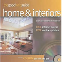 The Good Web Guide to the Home: The Simple Way to Explore the Internet