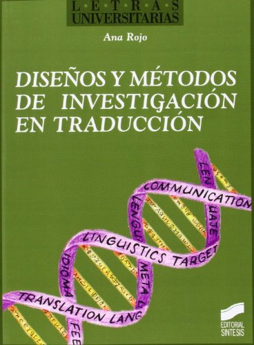 Diseños y métodos de investigación en traducción