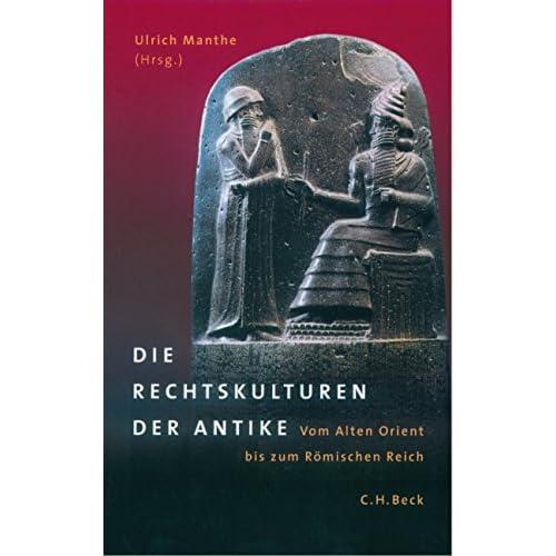 Die Rechtskulturen der Antike.