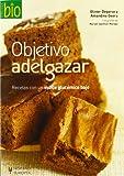 Objetivo adelgazar/ Objective lose weight (Salud De Hoy)