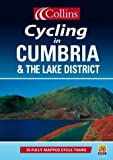 Cumbria and the Lake District (Cycling): 25 Cycle Tours in and Around Cumbria and the Lake District (Cycling Guide Series)