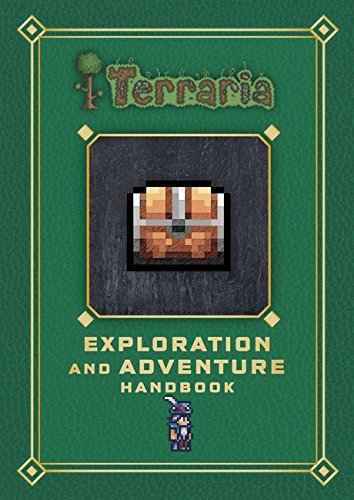 Terraria: Exploration and Adventure Handbook (Terraria Gaming Guide)