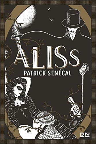 Aliss (Hors collection) par Patrick SENÉCAL