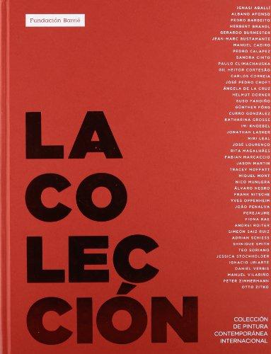 La Colección: Colección de pintura contemporánea internacional