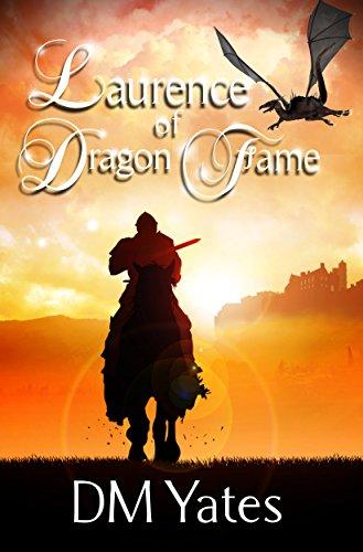 Laurence of Dragon Fame (English Edition)