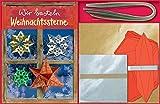 Wir basteln Weihnachtssterne: Mit 120 Papierbögen, 48 Papierstreifen und 4 Kartonschablonen - Norbert Pautner