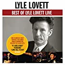 Best Of Lyle Lovett - Live
