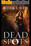 Dead Spots (Scarlett Bernard Book 1) (English Edition)