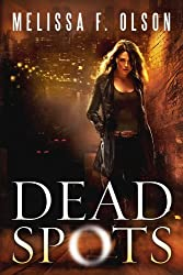 Dead Spots (Scarlett Bernard Book 1) (English Edition)