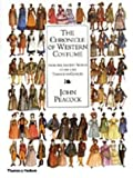 The Chronicle of Western Costume from the Ancient World to the late Twentieth Century