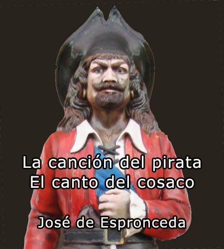 Canción del pirata / Canto del cosaco por José de Espronceda