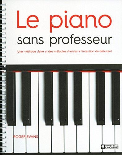 Le piano sans professeur par Roger Evans