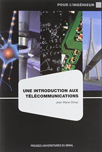 Une introduction aux télécommunications par Jean-Marie Dilhac