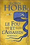Le Fou et l'Assassin, Intégrale 1 :