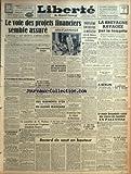 LIBERTE DU MASSIF CENTRAL [No 1201] du 10/08/1948 - LE VOTE DES PROJETS FINANCIERS - PAUL REYNAUD - 3EME ENTREVUE A MOSCOU ENTRE M. MOLOTOV ET LES REPRESENTANTS OCCIDENTAUX - LA BRETAGNE RAVAGEE PAR LA TEMPETE - LES MINEURS DU PAS-DE-CALAIS FONT GREVE - ANDRE MARIE A RECU M. BOLLAERT - DES GISEMENTS D'OR EN GUINEE FRANCAISE - LE COMTE BERNADOTTE CRAINT UNE REPRISE DES HOSTILITES EN PALESTINE - UN CONSEILLER DE M. WALLACE EST ACCUSE PAR L'ESPIONNE ELIZABETH BENTLEY - UN NOUVEAU CRIME DU SADI