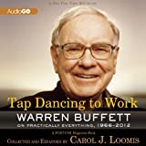 Telecharger Livres Tap Dancing to Work Warren Buffett on Practically Everything 1966 2012 A Fortune Magazine Book 2013 05 14 (PDF,EPUB,MOBI) gratuits en Francaise