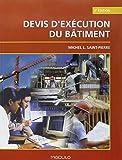 Telecharger Livres Devis d Execution du Batiment 2e ed (PDF,EPUB,MOBI) gratuits en Francaise