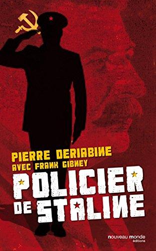 Policier de Staline (HISTOIRE) par Pierre Deriabine