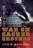 War on Sacred Grounds