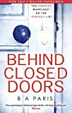 Books Best Deals - Behind Closed Doors: The gripping psychological thriller everyone is raving about