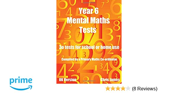 year 6 mental maths tests 30 tests with answers for home and