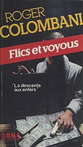 Flics et Voyous par Roger Colombani