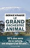 Le grand orchestre animal