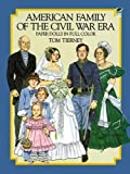 American Family of the Civil War Era Paper Dolls (Dover Paper Dolls)