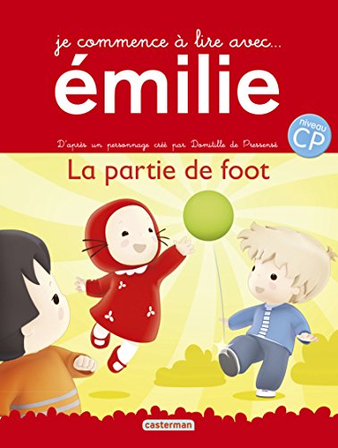 Je commence à lire avec Émilie (11) : La partie de foot