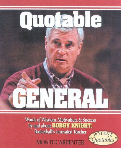 Quotable General (Potent Quotables) (English Edition) por Monte Carpenter